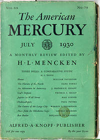The American Mercury, July 1930 by  Editor  H. L. - Paperback - 1930 - from York Emporium and Biblio.com