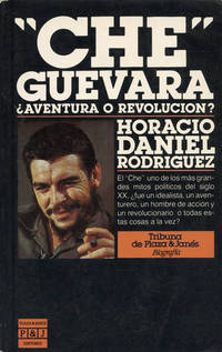 """CHE"" GUEVARA : Aventura o Revolucion?"