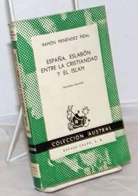 image of España, Eslabón Entre la Cristiandad y el Islam