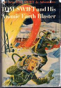 image of Tom Swift and His Atomic Earth Blaster  (#5 in series)