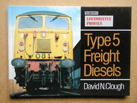 Locomotive Profile: Type 5 Freight Diesels.