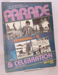 1984 International Lesbian/Gay Freedom Day parade & celebration; San Francisco, 24 June 1984; Stonewall + 15