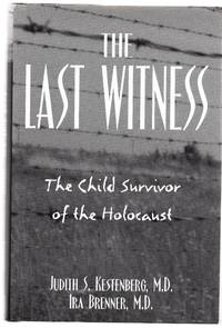 The Last Witness: The Child Survivor of the Holocaust