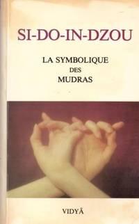 SI-DO-IN-DZOU la symbolique des mudras