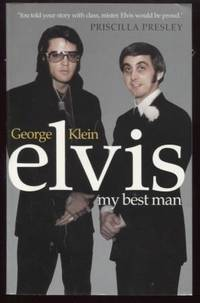 Elvis ;  My Best Man. George Klein with Chuck Crisafulli  My Best Man.  George Klein with Chuck Crisafulli
