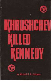 Khrushchev Killed Kennedy