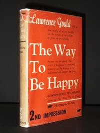 The Way to be Happy: Common-Sense Psychology