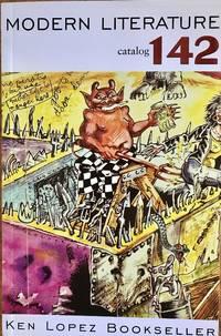 Ken Lopez Booksellers: Modern Literature catalog 142