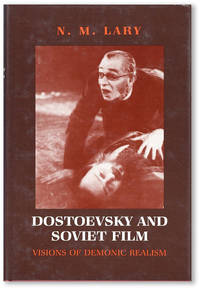 Dostoevsky and Soviet Film: Visions of Demonic Realism