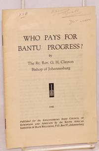 image of Who pays for Bantu progress