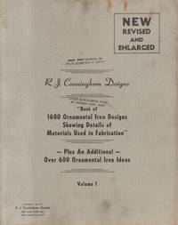 Book of 1600 Ornamental Iron Designs Showing Details of Materials Used in  Fabrication [Four Volume Set]