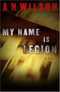 My Name Is Legion : A Novel