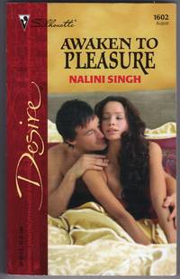 Awaken To Pleasure (Silhouette Desire # 1602)