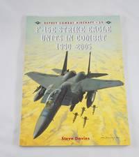 F-15E Strike Eagle Units in Combat 1990-2005 (Combat Aircraft)