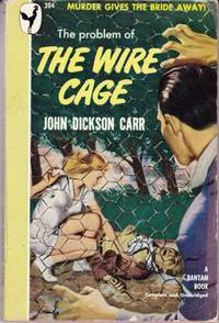 Problem of the Wire Cage by  John Dickson (Cover illustration by Gilbert Fullington.) Carr - Paperback - First Edition - from Grant Thiessen / BookIT Inc. and Biblio.com
