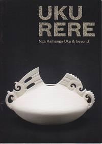 Uku Rere: Nga Kaihanga Uku & Beyond  [MAORI CERAMIC ART]