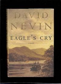 Eagle's Cry: A Novel