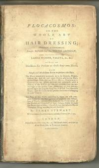 Plocacosmos: Or the Whole Art Of Hairdressing