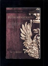 The Reincarnationist: A Novel