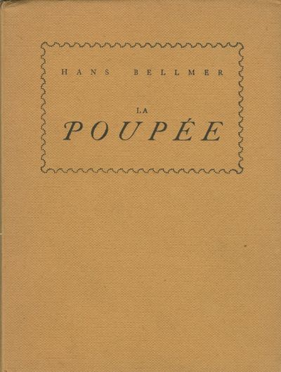Paris: GLM, 1936. First French edition. Bellmer, Hans. Small 4to., pp., with two illustrations from ...