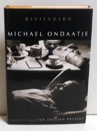 Divisadero: A Novel