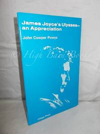 James Joyce's Ulysses - An Appreciation