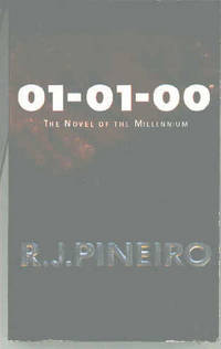 01-01-00 : A Novel of the Millennium