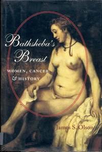 Bathsheba's Breast: Women, Cancer, & History