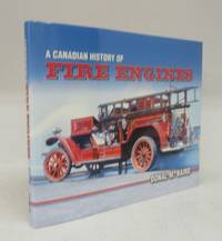 image of A Canadian History of Fire Engines