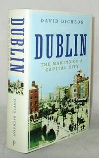 image of Dublin.  The Making of a Capital City
