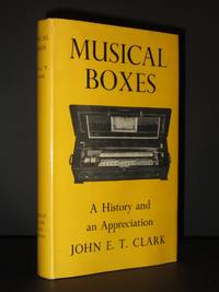 Musical Boxes: A History and an Appreciation