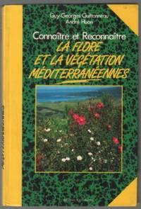 Connaître et reconnaître la flore et la végétation méditerranéennes