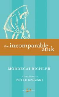 image of The Incomparable Atuk (New Canadian Library)