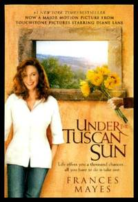 UNDER THE TUSCAN SUN - At Home in Italy