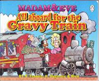 Madam & Eve: All Aboard for the Gravy Train