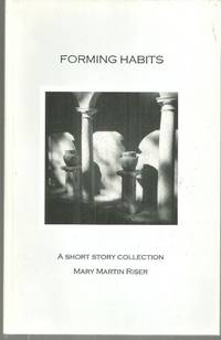 FORMING HABITS A Short Story Collection
