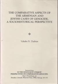 THE COMPARATIVE ASPECTS OF THE ARMENIAN AND JEWISH CASES OF GENOCIDE :