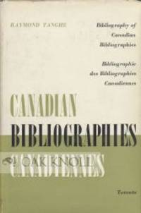 BIBLIOGRAPHY OF CANADIAN BIBLIOGRAPHIES