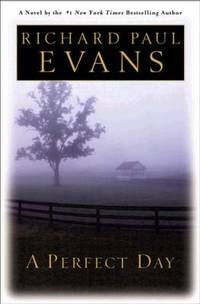 A Perfect Day by Richard Evans - Hardcover - 2003 - from ThriftBooks (SKU: G0525947655I3N00)