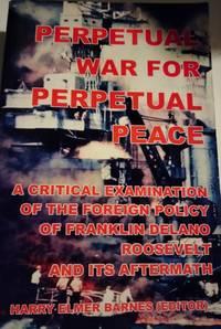 image of Perpetual War For Perpetual Peace