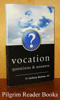 Vocation: Questions & Answers.