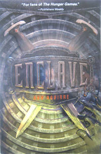 Enclave by  Ann Aguirre - Paperback - Signed First Edition - from West of Eden Books (SKU: 9064)