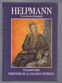 Helpmann. The authorised biography of Sir Robert Helpmann, CBE