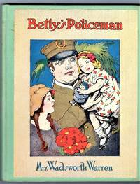 Betty's Policeman by Mrs. Wadsworth Warren