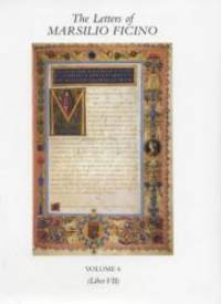 image of The Letters of Marsilio Ficino: Volume 6