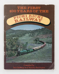 The First 100 Years of the Pichi Richi Railway