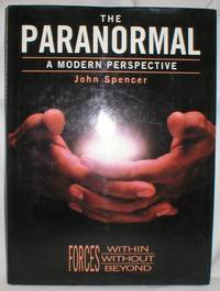 image of The Paranormal; A Modern Perspective