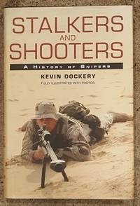 image of Stalkers and Shooters A History of Snipers