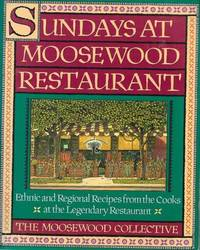 image of Sundays at Moosewood Restaurant: Ethnic and Regional Recipes from the Cooks at the Legendary Restaurant