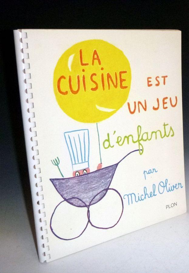 La Cuisine Est Un Jeu D Enfants Preface By Jean Cocteau By